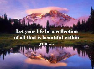 13-3-Let your life reflect the beauty in you