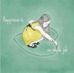 13-22-Happiness is an inside job