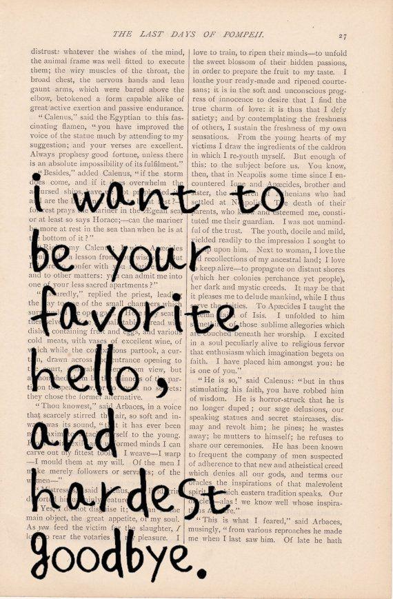 Favorite Hello And Hardest Goodbye Actspot