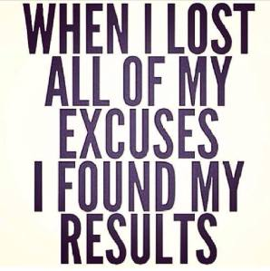 15-20 Jun 15-Excuses gone results got