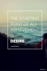 25- Desire ignites action