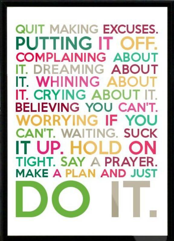 18- 02- 14 Jan 18- Quit Making excuses