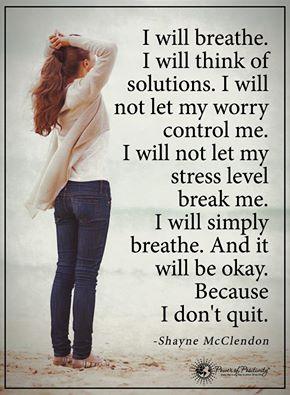 I don't quit