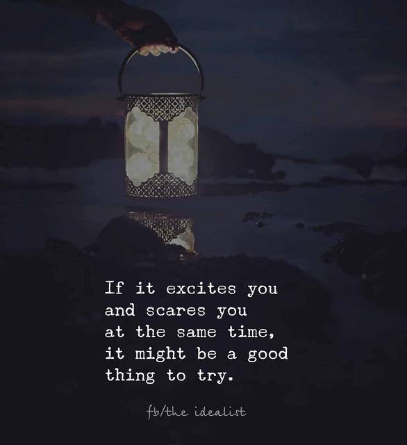 If it excites and scares you…
