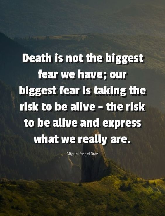Death is not the biggest fear…