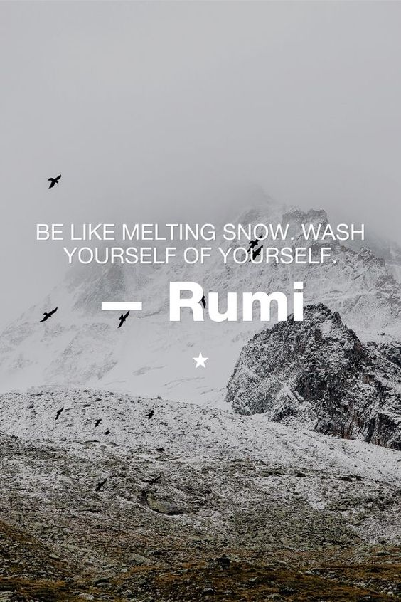Be like melting snow…