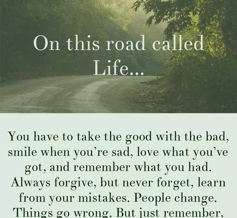 On this road calledlife…