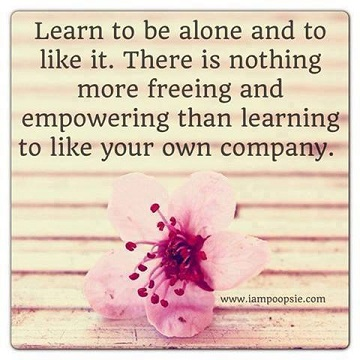 Learn to love your own company